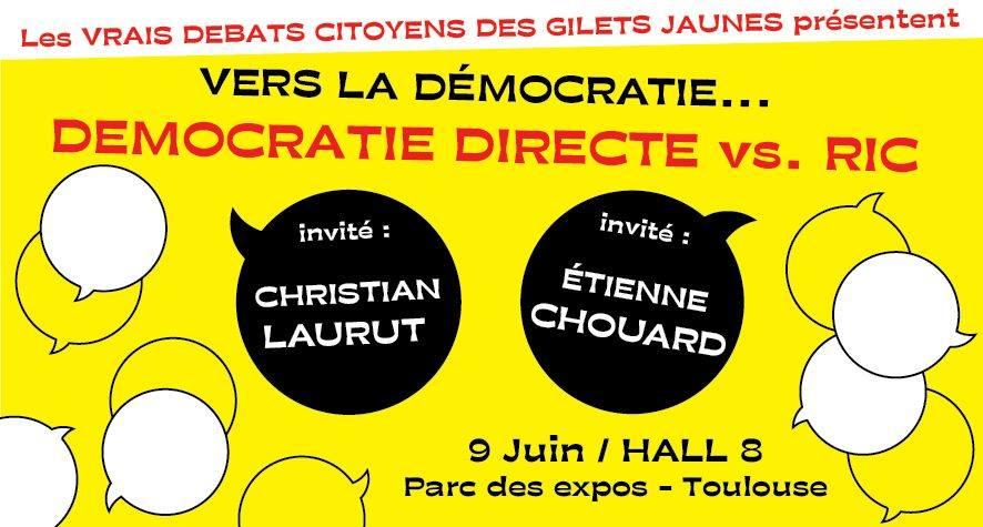 DÉMOCRATIE DIRECTE OU RIC?: rendez-vous à TOULOUSE le 9 juin au Parc des Expositions, avec Christian Laurut