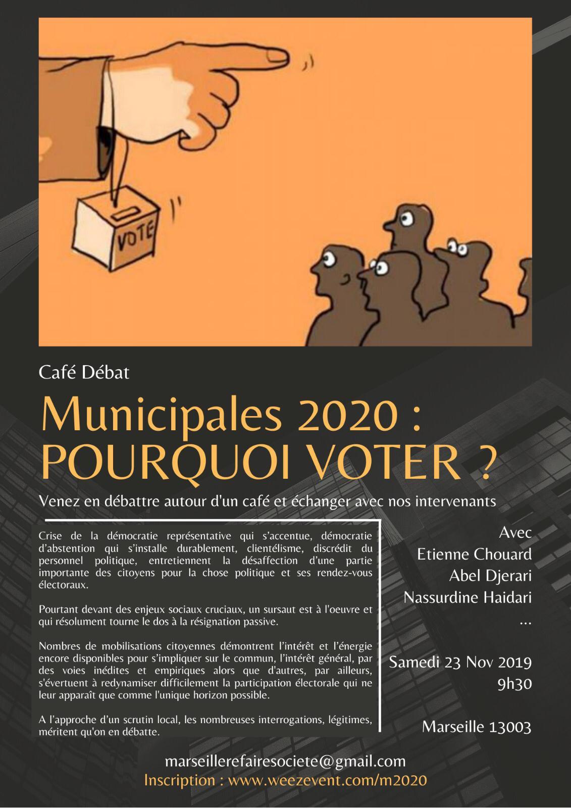 Rendez-vous à Marseille, samedi 23 novembre 2019 à 9h30, pour un café-débat «Pourquoi voter?»