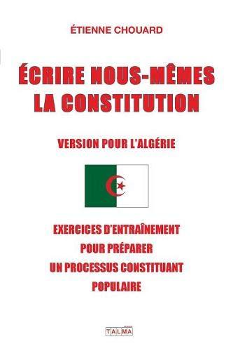Projet de CONSTITUTION PROVISOIRE POPULAIRE EN ALGÉRIE