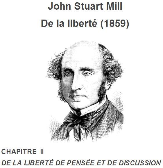[Fondamental et passionnant] John Stuart Mill: De la liberté de pensée et de discussion (1859)