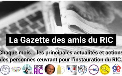 Une sacrée bonne nouvelle: le lancement d'une Gazette pour les Amis du RIC