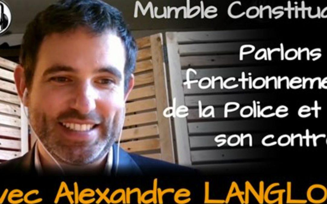 Atelier constituant sur le contrôle par les citoyens de leurs forces de police, avec Léo Girod (Mumble constituant) et Alexandre Langlois (IGPN citoyen)
