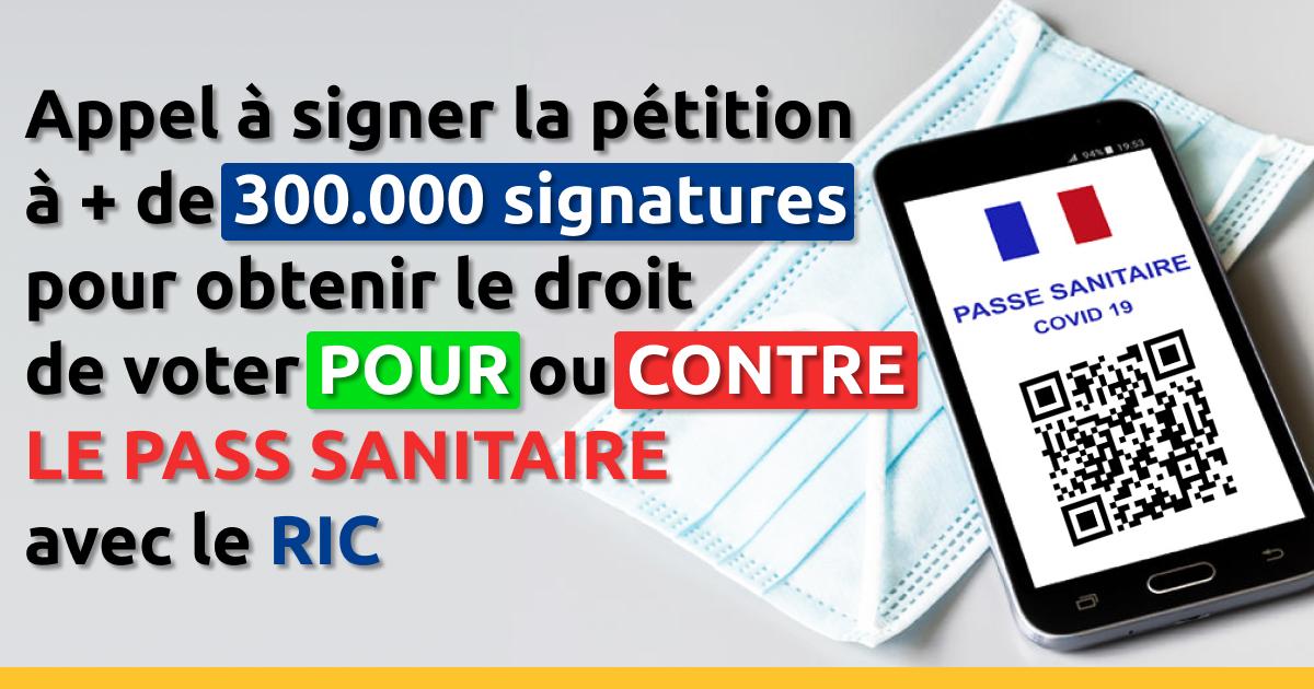 Appel à signer la pétition: instituer le RIC pour pouvoir voter sur le pass sanitaire