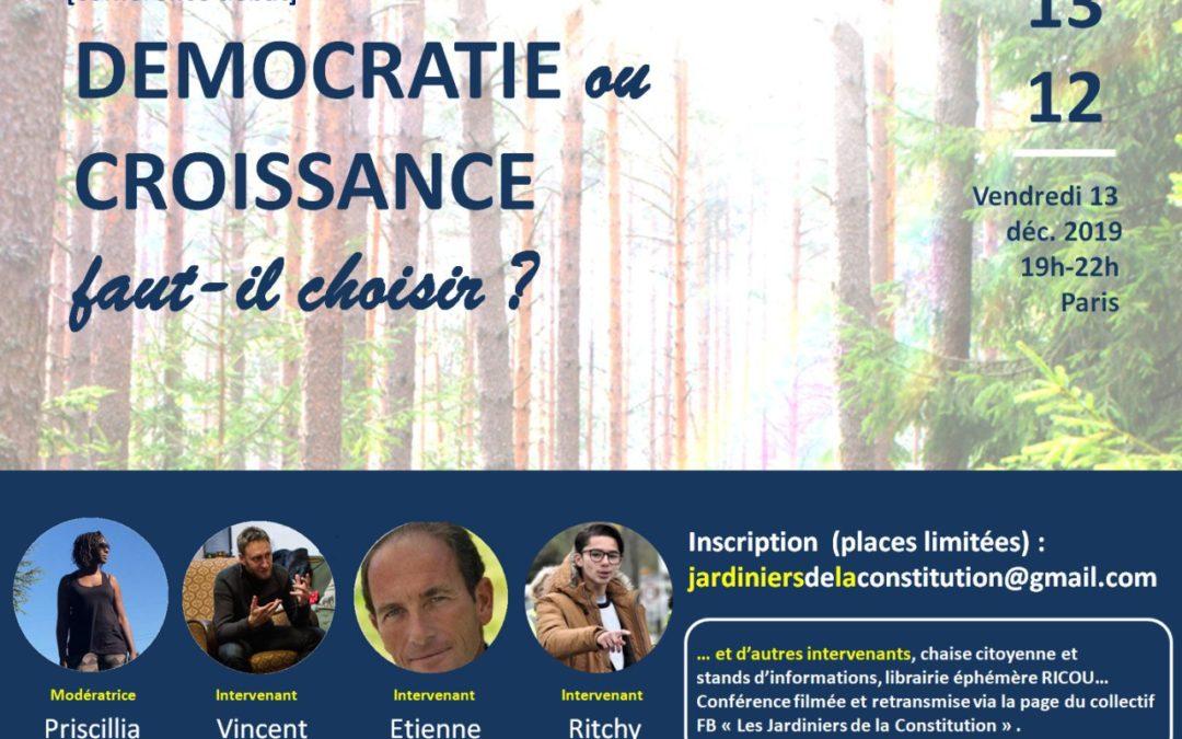 Rendez-vous à Paris vendredi prochain, 13 déc 2019, avec Pricillia Ludosky, Vincent Liegey et Ritchy Thibault: croissance ou démocratie, faut-il choisir?