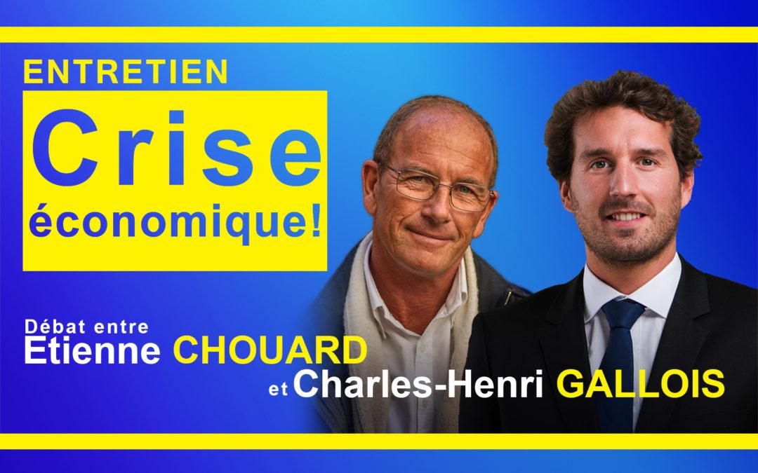 CRISE SANITAIRE-ÉCONOMIQUE-DÉMOCRATIQUE / CRÉATION MONÉTAIRE – Entretien avec É. CHOUARD & Charles-Henri GALLOIS